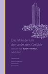Rezension - Altaf Tyrewala - Das Ministerium der verletzten Gefühle  - Berenberg Verlag - Cover Small