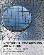 New York's Underground Art Museum-MTA Arts and Design - Cover small